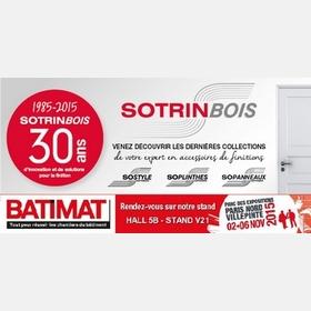 SOTRINBOIS FÊTE SES 30 ANS SUR BATIMAT